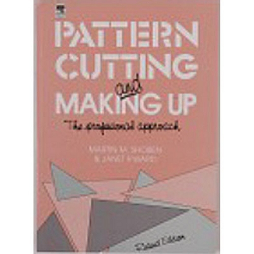 Pattern Cutting & Making Up - Volume 2