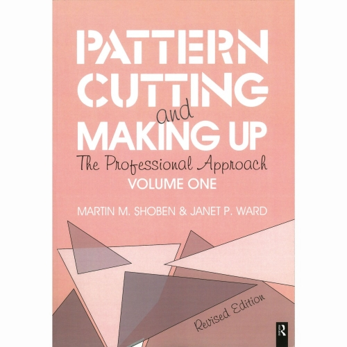 Pattern Cutting & Making Up - Volume 1